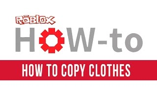 How to Copy Clothes On ROBLOX NEW LINK! AFTER PATCH! 2015