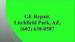 GE Repair, Litchfield Park, AZ, (602) 638-0587