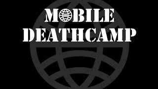 Watch Mobile Deathcamp Death Revealed video