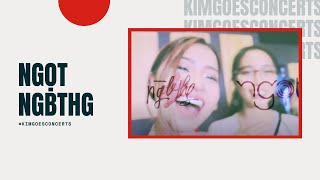 Ngọt - Ngbthg (with TRANG. ) #kimgoesconcerts