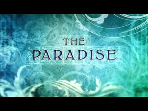 """The Paradise"" Theme Tune"