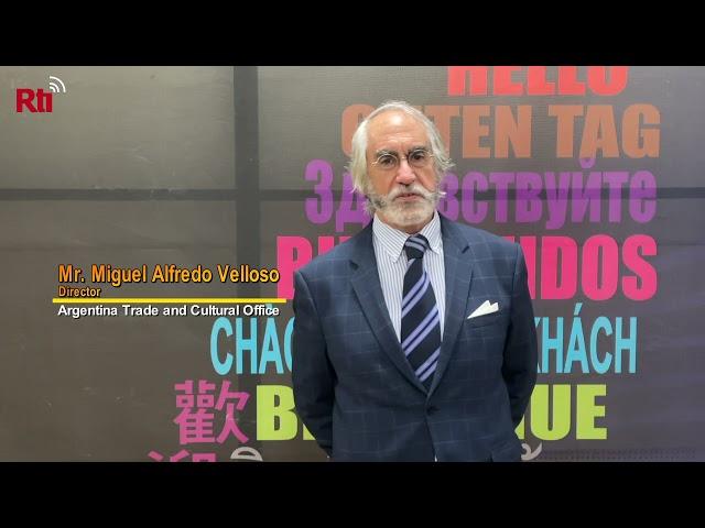 Interview with Argentina's representative, Mr.Miguel Alfredo Velloso【央廣英語】