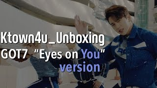 "[Ktown4u Unboxing] GOT7 - 8th Mini [Eyes on You] ""YOU"" version 갓세븐"