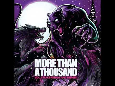 More Than A Thousand - Vol 4: Make Friends And Enemies (ALBUM STREAM)