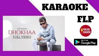 Dhokha Karaoke with Lyrics : Jass Manak | Sidhu Moose Wala| Latest Punjabi Songs Music