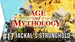 A Return to AoM! - Age of Mythology ► Mission 17: The Jackal's Stronghold - Campaign Let's Play