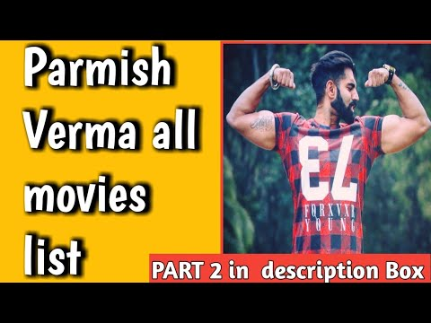Download Parmish Verma All Movies List 2011 to 2022  new movies