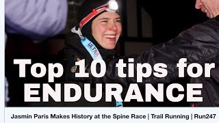Top 10 endurance running tips - from Montane Spine Race record-breaker Jasmin Paris