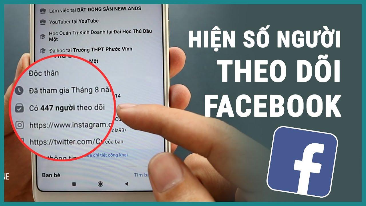 Hiển thị số người theo dõi trên facebook chi tiết | Ghền smartphone
