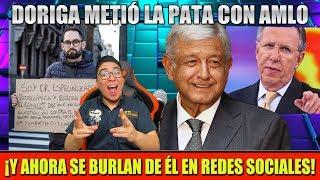 DORIGA ¡METE LA PATA! LE INVENTA CHISMES A AMLO ¡PERO LE SALE MAL!