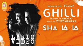 Sha La La - Lyric Video | Ghilli | Vijay | Trisha | Dharani | Vidyasagar | Ayngaran