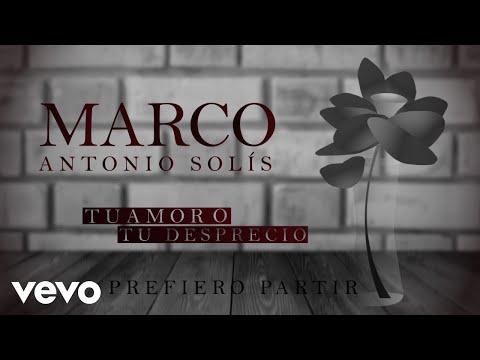 marco-antonio-solís---prefiero-partir-(animated-video)