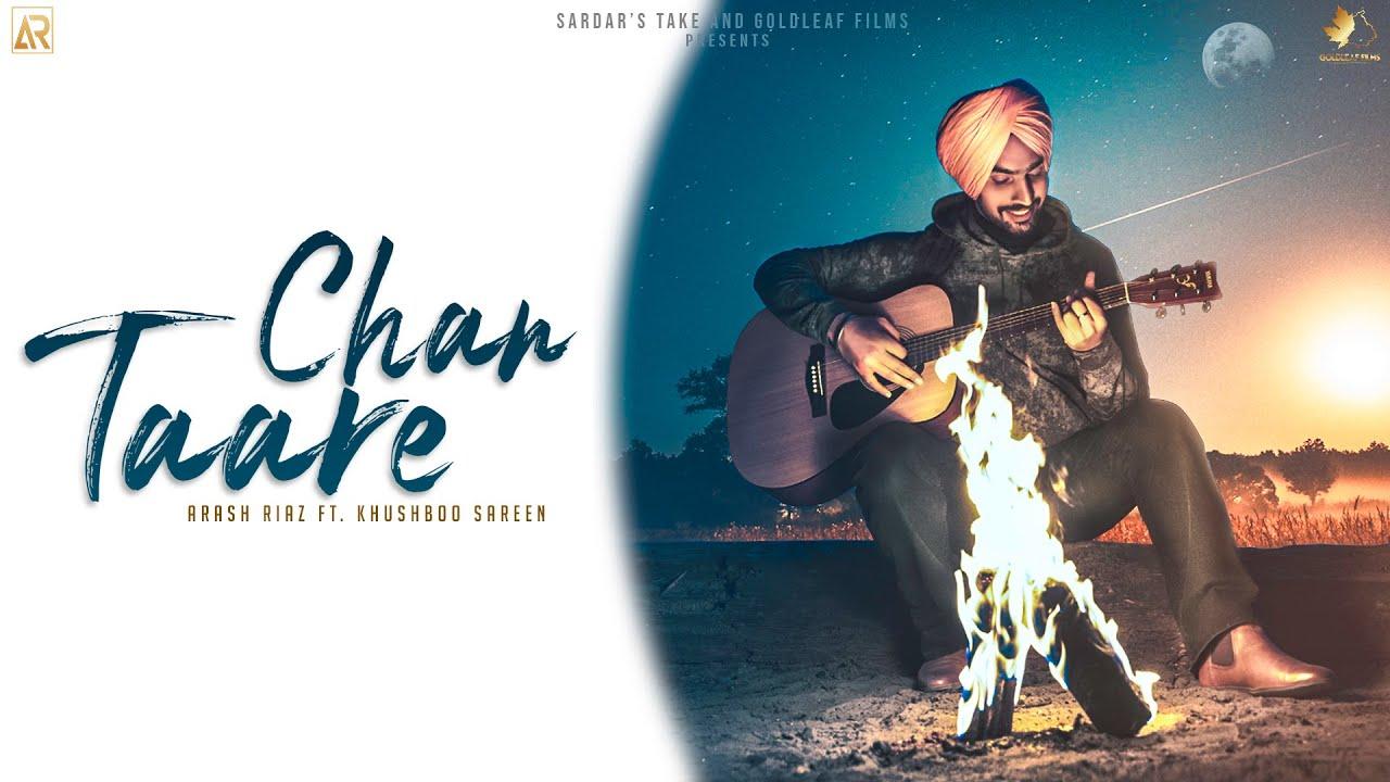 CHANN TAARE (Full Video) Arash Riaz ft. Khushboo Sareen | Latest Punjabi Songs 2021 | Sardar's Take