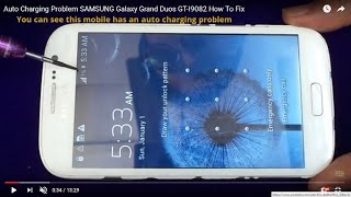 Auto Charging Problem SAMSUNG  Galaxy Grand Duos GT-I9082 How To Fix