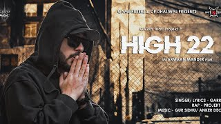 HIGH 22 (Full Video) GARRY feat. PROJEKT P | Latest Punjabi Song 2018
