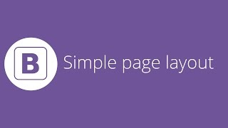 Bootstrap tutorial 22 - Creating a simple page layout (final video) thumbnail