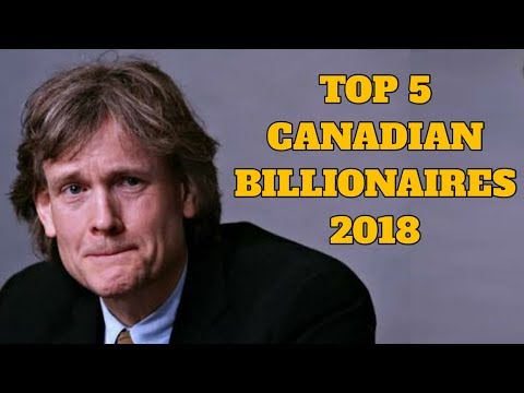 Top 5 Richest People In Canada 2018