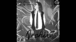 """ARCHIE - """"Calm Down"""" (G-Eazy Remix) Official Audio"""