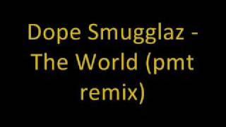 Dope Smugglaz - The Word (Pmt Remix)