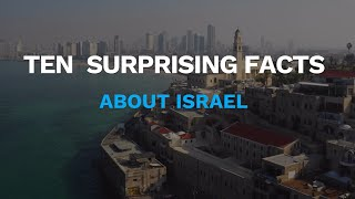 10 Surprising Facts about Israel!