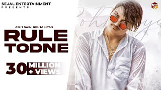 AMIT SAINI ROHTAKIYA : RULE TODNE (Full Video) | Andy Dahiya | New Haryanvi Songs Haryanavi 2020