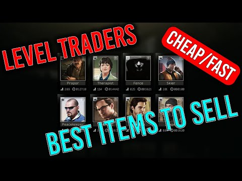 Quick or cheap ways to leveling traders - Escape From Tarkov 12.9