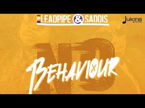 Leadpipe & Saddis - No Behaviour