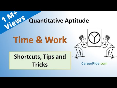 Time And Work - Shortcuts & Tricks For Placement Tests, Job Interviews & Exams