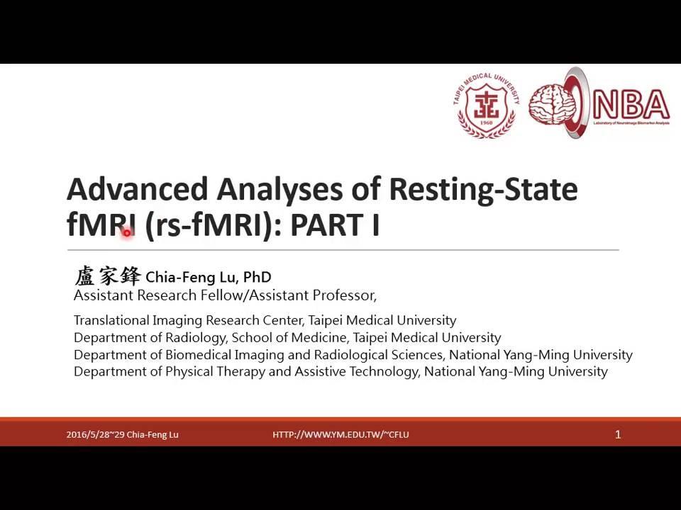 2016 5 28 進階rsfMRI分析Part1 6基本介紹與DICOM