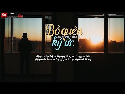 Bỏ Quên Ký Ức - Duy Nguyễn ft. LeeN SK [ Official Lyric Video ]