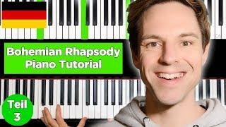 Bohemian Rhapsody - Queen - Teil 3 - Klavier lernen Video
