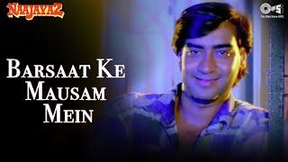Barsaat Ke Mausam Mein - Naajayaz | Naseeruddin Shah & Ajay Devgn | Kumar Sanu & Roop Kumar Rathod