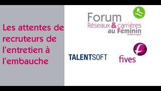 Forum Réseaux et Carrières au Féminin 2021 : Les attentes de recrut…