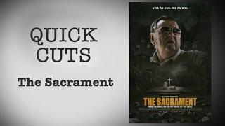 Quick Cuts: The Sacrament