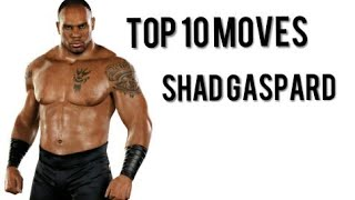 Top 10 Moves of Shad Gaspard