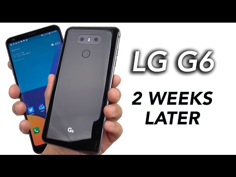 LG G6 Review: After 2 Weeks (will update)
