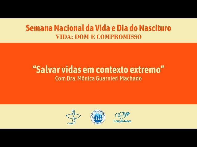 """""""Salvar vidas em contexto extremo"""" - Semana Nacional da Vida"""
