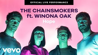 "The Chainsmokers - ""Hope"" Official Live Performance 