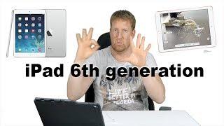 iPad 2018 ( 6th Generation )  [ 4K ]