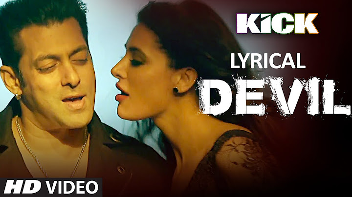 devil yaar naa miley song with lyrics  salman khan  yo yo honey singh  kick