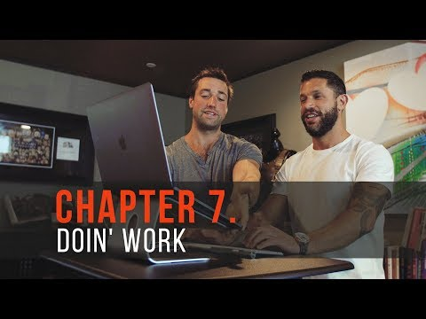 Own The Day Life: Chapter 7 - Doin' Work