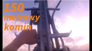 Wspinaczka na 150 METROWY komin (Płock 26/08/17)
