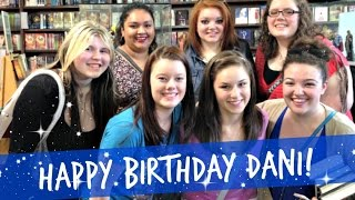 HAPPY BIRTHDAY DANI! | (PerformingBookFelf) Thumbnail