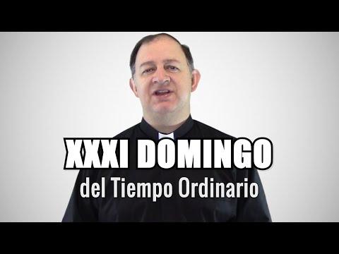 Domingo XXXI del tiempo ordinario - Ciclo C - Recemos por la conversión de los pecadores