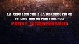 La repressione e la persecuzione dei cristiani da parte del PCC Prove inconfutabili
