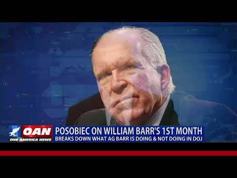 OAN breaks down William Barr's first month as Attorney General