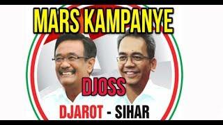 Lagu Mars DJOSS Djarot Sihar Sitorus Pilkada SUMUT 2018 | Lagu Kampanye DJOSS Djarot Sihar Sitoru