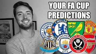 Your Fa Cup Quarter Final Predictions!