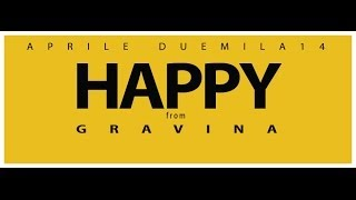 We Are Happy From Gravina - Pharrell Williams #HAPPYFROMGRAVINA