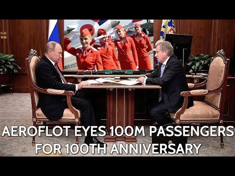 Aeroflot Boss Reports To Putin: Russia's Top Airliner On The Way To Become The World's Best